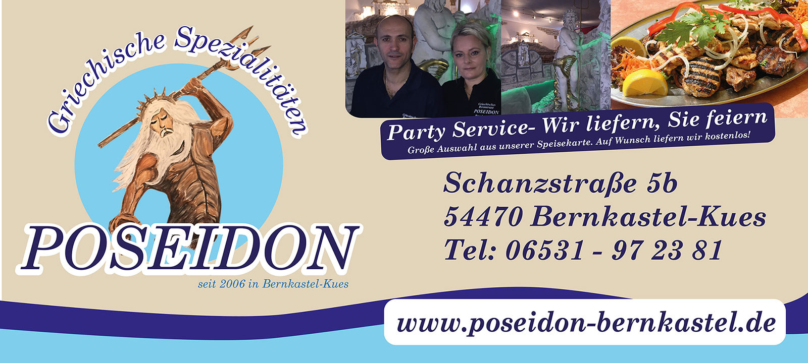 Das griechische Restaurant in Bernkastel: Poseidon! Sei unser Gast